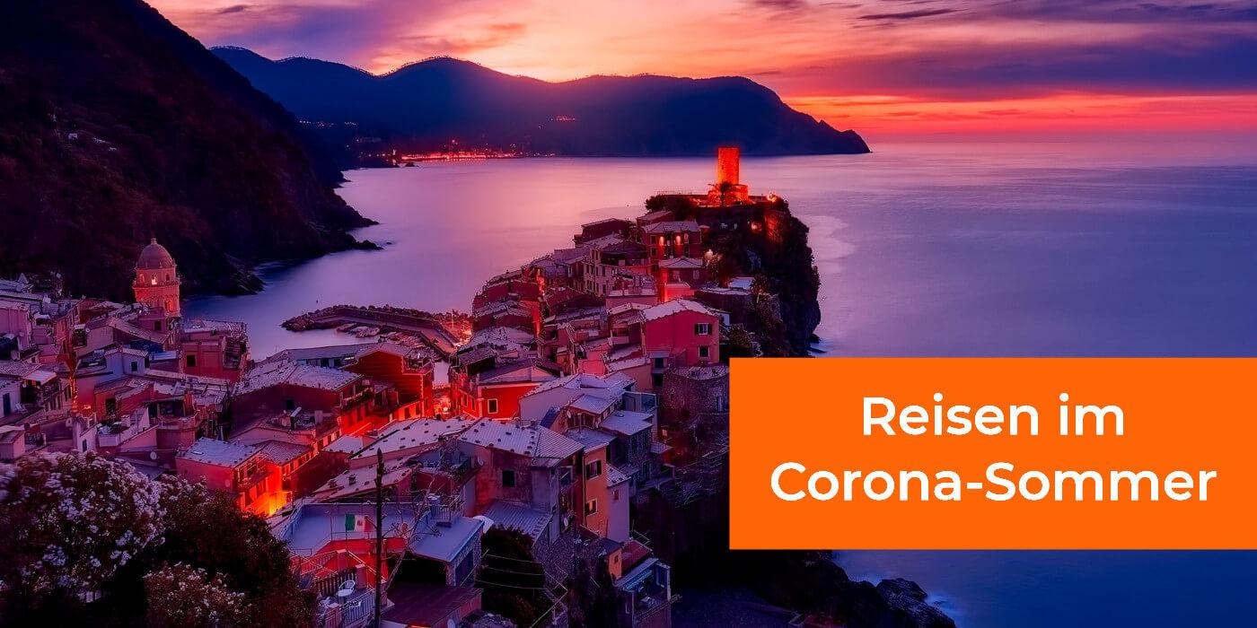 Corona Reisen Sommer