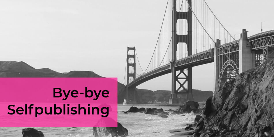 Bye-bye Selfpublishing