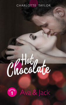 Charlotte Taylor: Hot Chocolate - Ava & Jack Episode 1.1